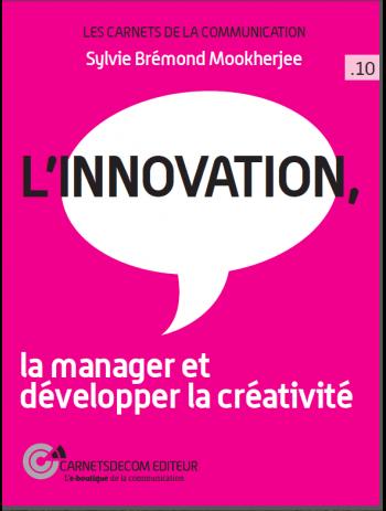 L'Innovation, la manager et développer la créativité